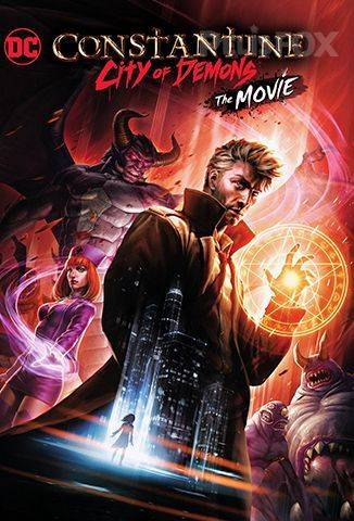 Ver Constantine: City of Demons - The Movie (2018) (1080p) (Latino) [flash] online (descargar) gratis.