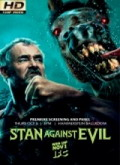 Ver Stan Against Evil - 1x04 - 05 - 06 (HDTV-720p) [torrent] online (descargar) gratis.