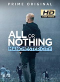 Ver All or Nothing: Manchester City - 1x01 al 1x08 (HDTV-720p) [torrent] Online Descargar Gratis. | vi2eo.com