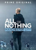 Ver All or Nothing: Manchester City - 1x01 al 1x08 (HDTV) [torrent] online (descargar) gratis.