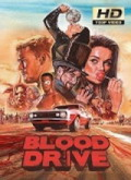 Ver Blood Drive - 1x11 (HDTV-720p) [torrent] online (descargar) gratis.
