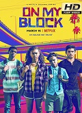 VerOn My Block - 2x01 al 2x10 (HDTV-720p) [torrent] online (descargar) gratis.