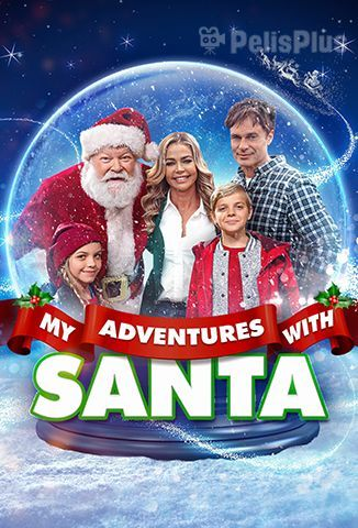 Ver My Adventures with Santa (2019) (720p) (Latino) Online [streaming] | vi2eo.com