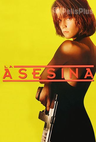 Ver La Asesina (1993) (1080p) (Latino) [flash] online (descargar) gratis.