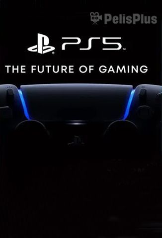 Ver PS5 - The Future Of Gaming (2020) (720p) (subtitulado) Online [streaming] | vi2eo.com