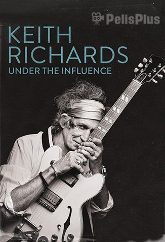 VerKeith Richards: Under The Influence (2015) (720p) (subtitulado) [flash] online (descargar) gratis.