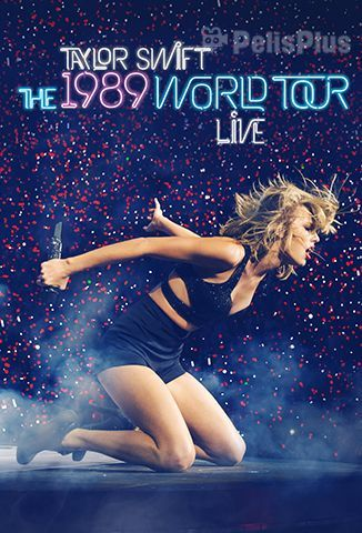 VerTaylor Swift: The 1989 World Tour Live (2015) (1080p) (subtitulado) [flash] online (descargar) gratis.