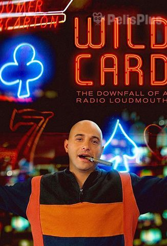 VerWild Card: The Downfall Of a Radio Loudmouth (2020) (1080p) (latino) [flash] online (descargar) gratis.