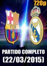 Ver Barcelona vs Real Madrid (Liga BBVA 2014-2015) [torrent] online (descargar) gratis.