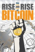 Ver The Rise and Rise of Bitcoin [flash] online (descargar) gratis.