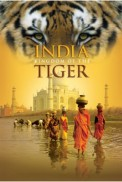 Ver India: El Reino del Tigre [flash] online (descargar) gratis.
