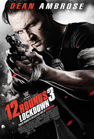 Ver 12 Rounds 3: Lockdown (2015) (Subtitulado) (HD-720p) [flash] online (descargar) gratis.
