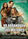 Ver V8: Arranquen sus motores (2013) (HDRip) [torrent] online (descargar) gratis.
