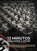 Ver 13 minutos para matar a Hitler (2015) (HDRip) [torrent] online (descargar) gratis.