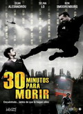 Ver 30 minutos para morir (2016) (HDRip) [torrent] online (descargar) gratis.