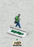 Ver High Maintenance - 1x01  (HDTV-720p) [torrent] online (descargar) gratis.