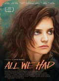 Ver All We Had (2016) (HDRip) [torrent] online (descargar) gratis.