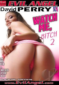 Ver Watch Me Bitch 2 (DvDrip) (Inglés) [torrent] online (descargar) gratis.