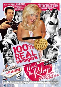 Ver 100 Percent Real Swingers Meet The Rileys (DvDrip) (Inglés) [torrent] online (descargar) gratis.