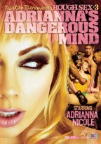 Ver Rough Sex 3 Adriannas Dangerous Mind (DvDrip) (Inglés) [torrent] online (descargar) gratis.