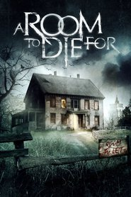 Ver A Room to Die For (2017) (HD) (Subtitulado) [flash] online (descargar) gratis.