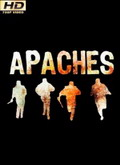 Ver Apaches - 1x01 al 1x12. (HDTV-720p) [torrent] online (descargar) gratis.