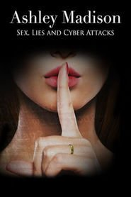VerAshley Madison: Sex, Lies and Cyber Attacks (2016) (HD) (Subtitulado) [flash] online (descargar) gratis.