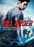 Ver Kill Order (2017) (DVDRip) [torrent] online (descargar) gratis.