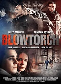 Ver Blowtorch (2016) (BluRay-720p) [torrent] online (descargar) gratis.