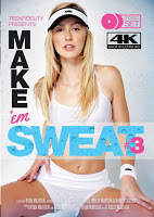 Ver Make 'Em Sweat Vol. 3 xXx (2015) (HD) (Inglés) [flash] online (descargar) gratis.