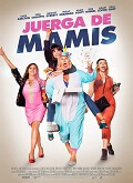 Ver Juerga de mamis (2017) (BluRay-720p) [torrent] online (descargar) gratis.