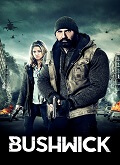 Ver Bushwick (2017) (BluRay-1080p) [torrent] online (descargar) gratis.