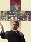 Ver Come Sunday (2018) (BluRay-720p) [torrent] online (descargar) gratis.