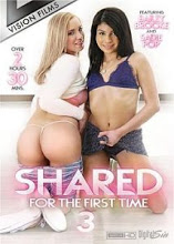 Ver Shared For The First Time 3 XxX (2018) (HD) (Inglés) [flash] online (descargar) gratis.
