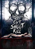 Ver Cut Shoot Kill (2017) (HDRip) [torrent] Online Descargar Gratis. | vi2eo.com