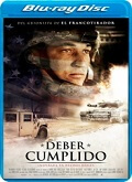 Ver Deber cumplido (2017) (BluRay-1080p) [torrent] online (descargar) gratis.