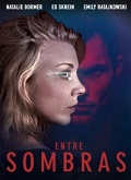 Ver Entre sombras (2018) (BluRay-720p) [torrent] online (descargar) gratis.