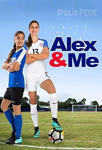 Ver Alex y Yo (2018) (720p) (Latino) [flash] online (descargar) gratis.