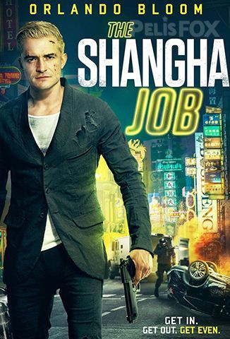 Ver The Shanghai Job (2017) (1080p) (Latino) [flash] online (descargar) gratis.