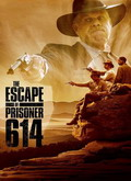 Ver The Escape of Prisoner 614 (2018) (HDRip) [torrent] online (descargar) gratis.