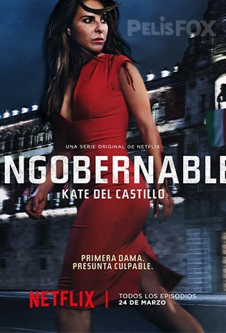 Ver Ingobernable - 1x01 (2017) (720p) (Latino) [flash] online (descargar) gratis.