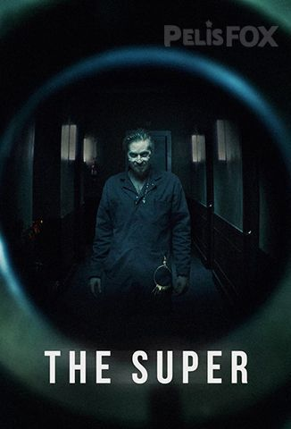 Ver The Super (2017) (720p) (Subtitulado) [flash] online (descargar) gratis.