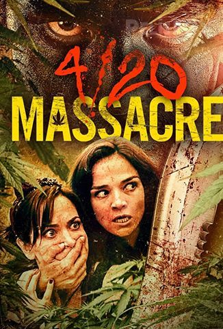 Ver 4/20 Massacre (2018) (1080p) (Latino) [flash] online (descargar) gratis.