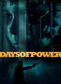 Ver Days of Power (2018) (HDRip) [torrent] online (descargar) gratis.