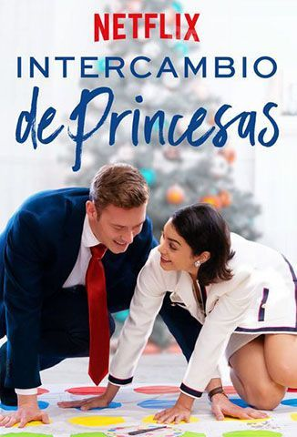 Ver Intercambio de Princesas (2018) (1080p) (Latino) [flash] online (descargar) gratis.