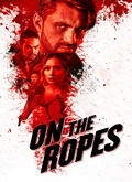 Ver On the Ropes (2018) (HDRip) [torrent] Online Descargar Gratis. | vi2eo.com