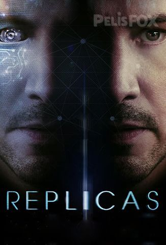 Ver Replicas (2018) (720p) (Latino) [streaming] Online Descargar Gratis. | vi2eo.com
