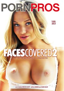 Ver Faces Covered 2 [PornPros] (HD) (Inglés) [flash] online (descargar) gratis.