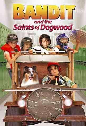 Ver Bandit and the Saints of Dogwood (2016) (720p) (Latino) [flash] online (descargar) gratis.