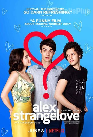 Ver Alex Strangelove (2018) (720p) (Latino) [flash] online (descargar) gratis.